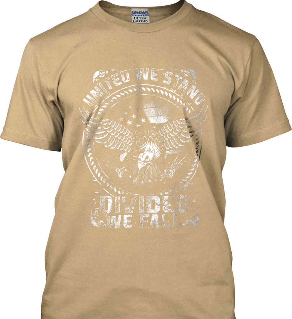 United We Stand. Divided We Fall. White Print. Gildan Ultra Cotton T-Shirt.-11
