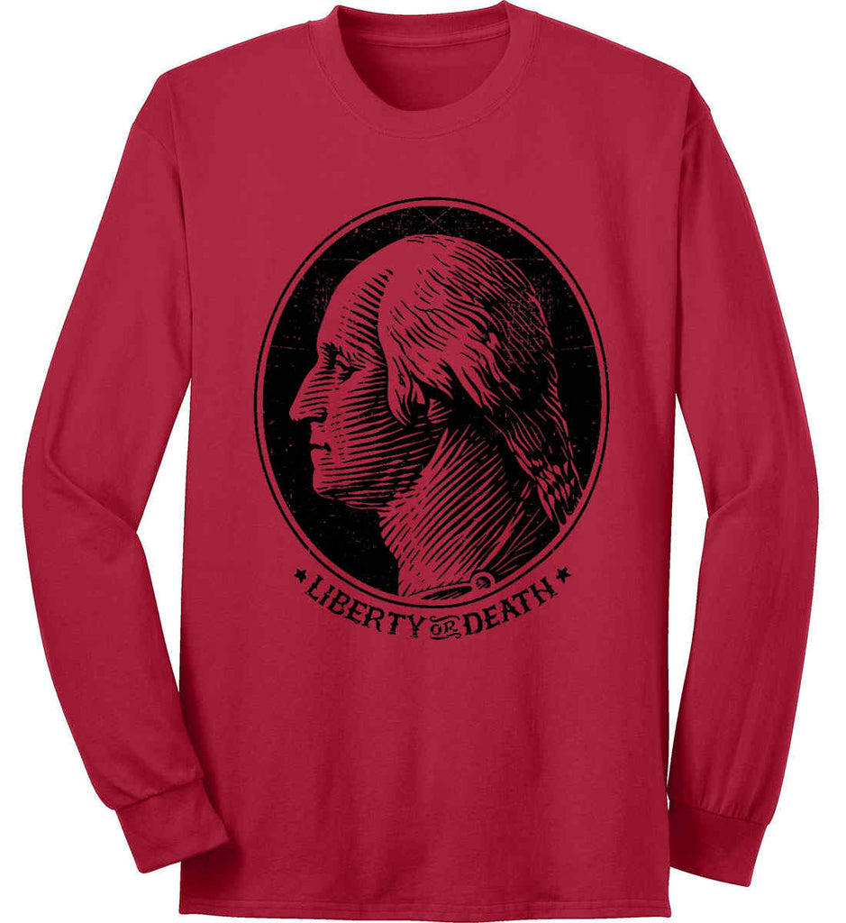 George Washington Liberty or Death. Black Print Port & Co. Long Sleeve Shirt. Made in the USA..-2