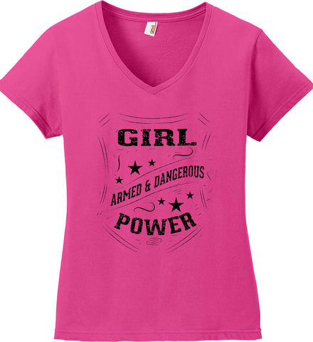 Girl Power. Armed and Dangerous. Second Amendment Women's Shirt. Black Print. Women's: Anvil Ladies' V-Neck T-Shirt.