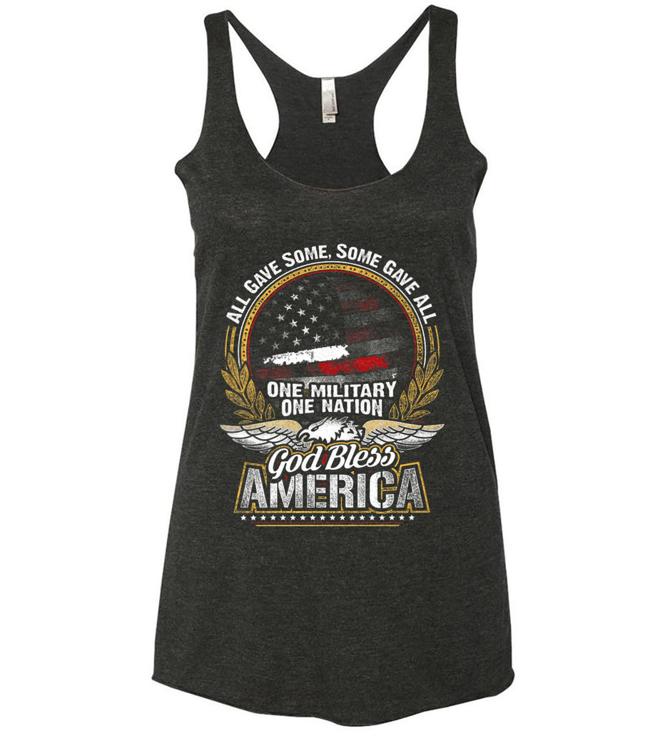 All Gave Some, Some Gave All. God Bless America. Women's: Next Level Ladies Ideal Racerback Tank.-2
