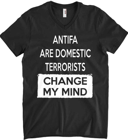 ANTIFA Are Domestic Terrorists - Change My Mind. Anvil Men's Printed V-Neck T-Shirt.