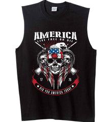 Did you America Today. 1776. Live Free or Die. Skull. Gildan Men's Ultra Cotton Sleeveless T-Shirt.