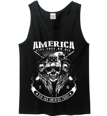 Did you America Today. 1776. Live Free or Die. Skull. White Print. Gildan 100% Cotton Tank Top.