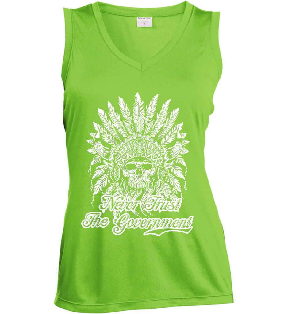Never Trust the Government. Indian Skull. White Print. Women's: Sport-Tek Ladies' Sleeveless Moisture Absorbing V-Neck.-3