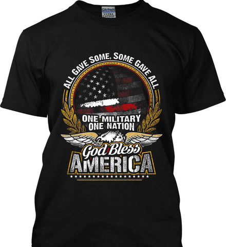 All Gave Some, Some Gave All. God Bless America. Gildan Tall Ultra Cotton T-Shirt.