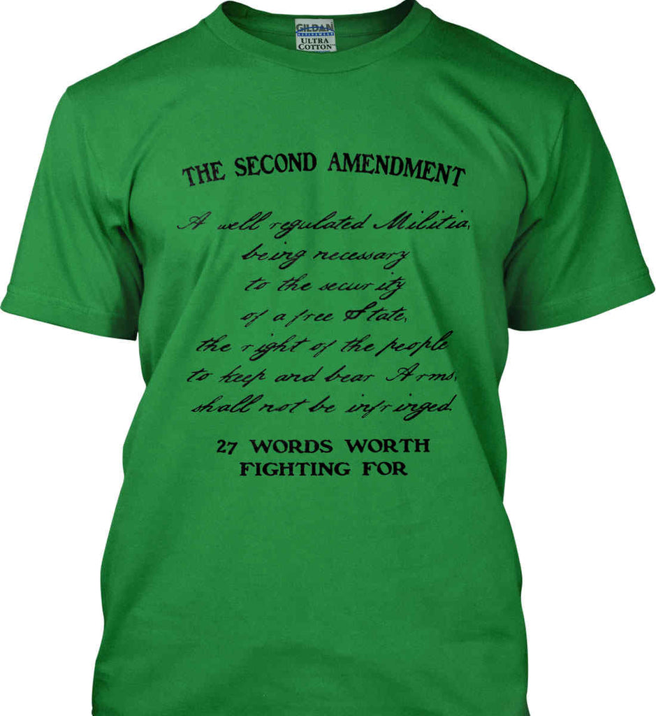The Second Amendment. 27 Words Worth Fighting For. Second Amendment. Black Print. Gildan Ultra Cotton T-Shirt.-8