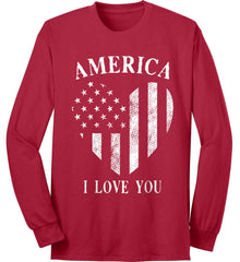 America I Love You White Print. Port & Co. Long Sleeve Shirt. Made in the USA..