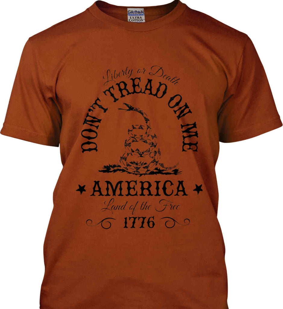 Don't Tread on Me. Liberty or Death. Land of the Free. Black Print. Gildan Ultra Cotton T-Shirt.-8