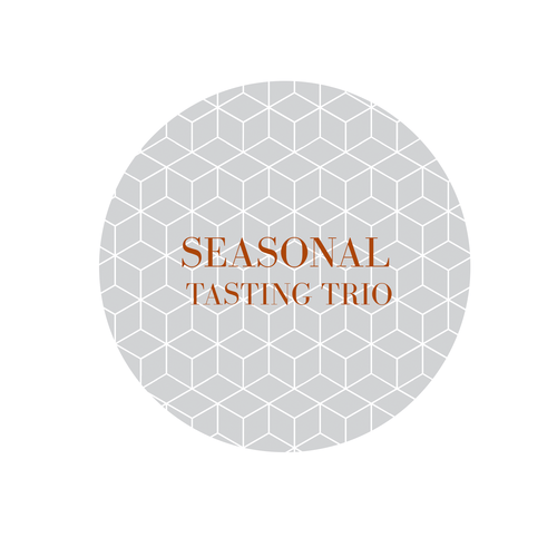 SEASONAL TASTING TRIO [NEW]