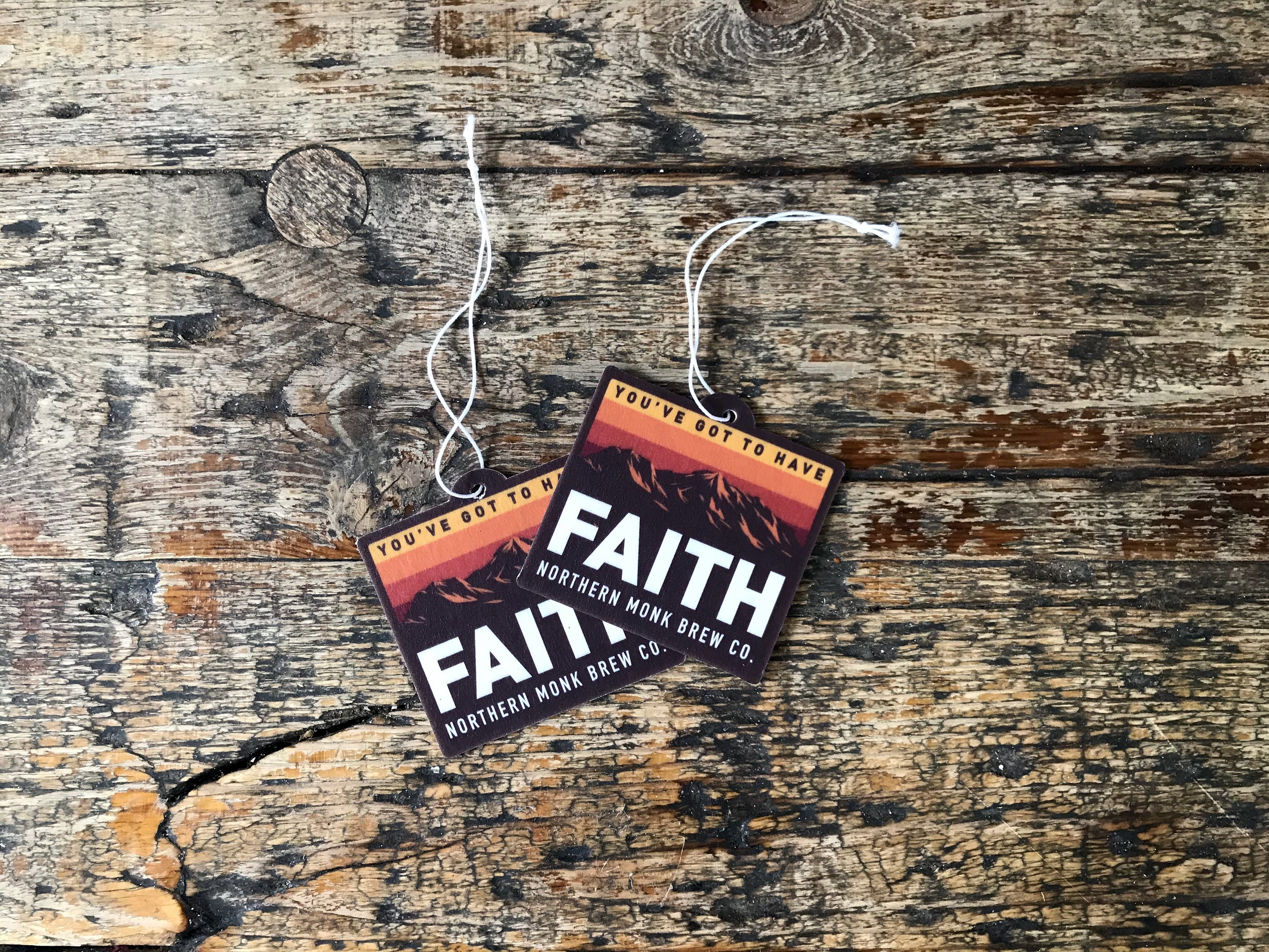 YOU'VE GOT TO HAVE FAITH AIR FRESHENER