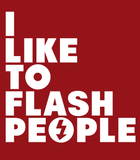 I Like To Flash People Tee