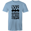 I'm Not Lazy - Adults Premium T-Shirt