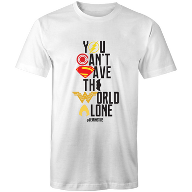 You Can't Save the World Alone - Adults Premium T-Shirt