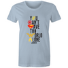 You Cannot Save the World Alone - Womens Crew T-Shirt
