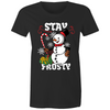 Stay Frosty - Womens Crew T-Shirt