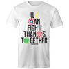 We Can Fight - Adults Premium T-Shirt