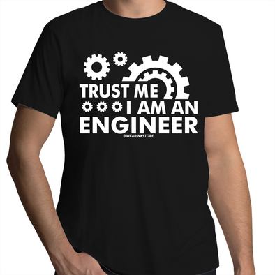 Trust an Engineer - Adults Premium T-Shirt