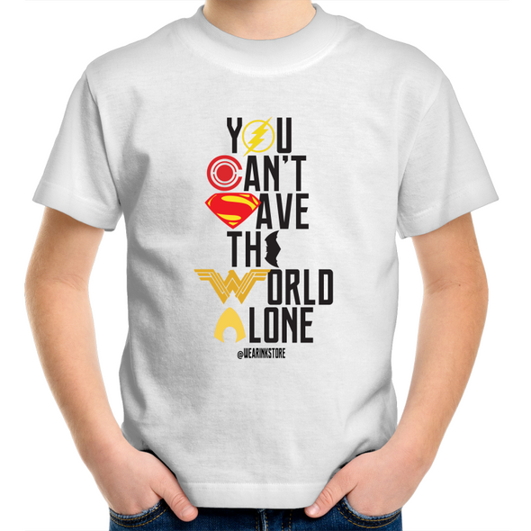 You Cannot the Save the World Alone - Kids Youth T-Shirt