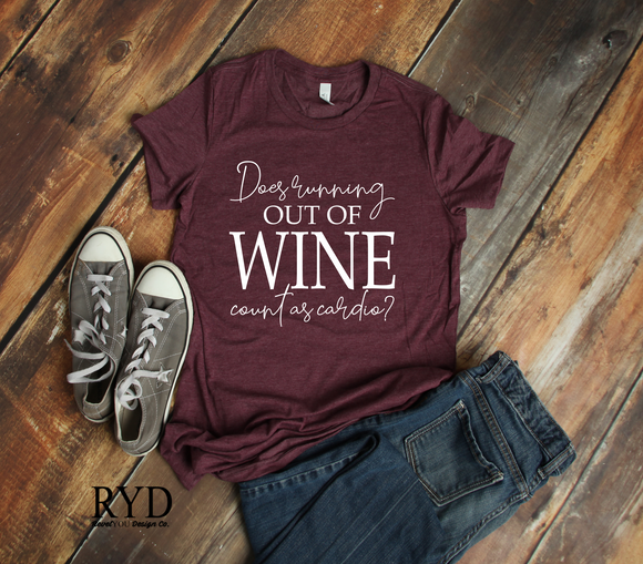 210  - Does Running Out of Wine Count As Cardio Screen Print Transfer - (VP)