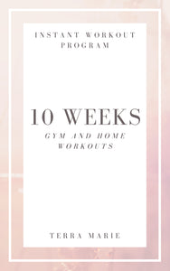 10 Weeks Gym and Home Workouts