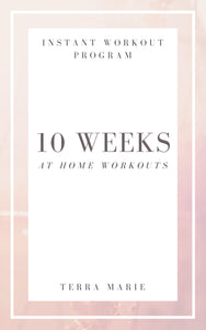 10 Weeks in Home Workouts