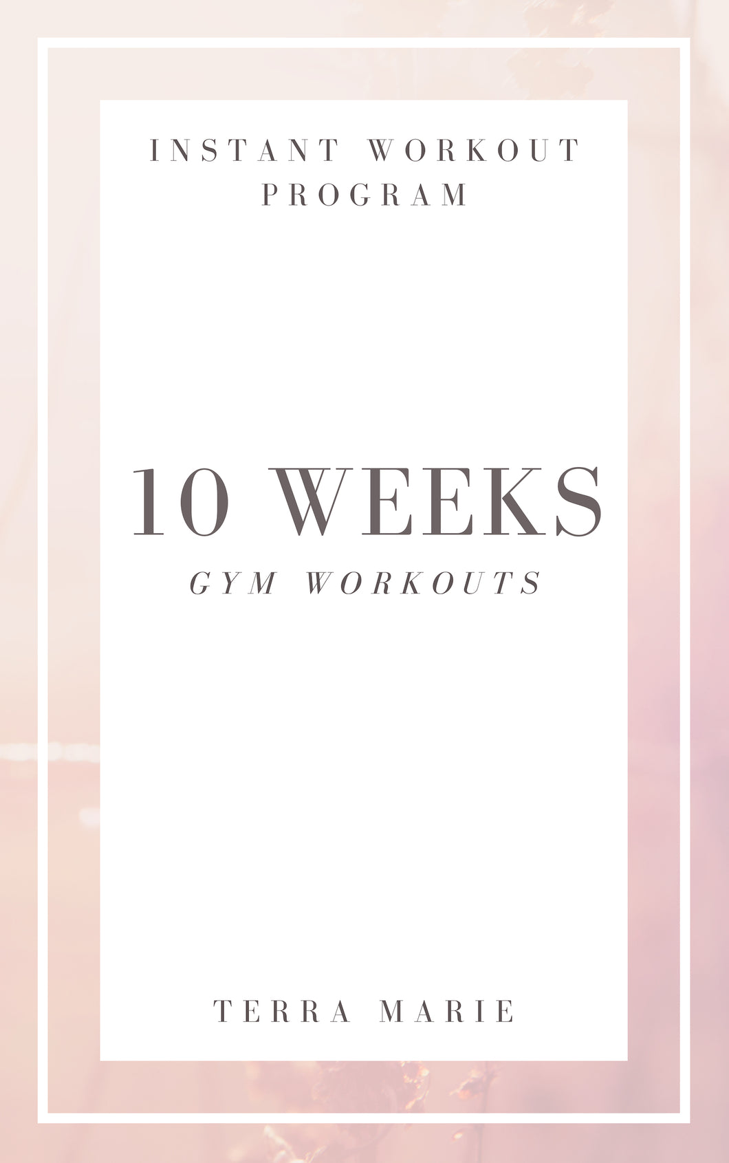 10 Weeks Gym Workouts
