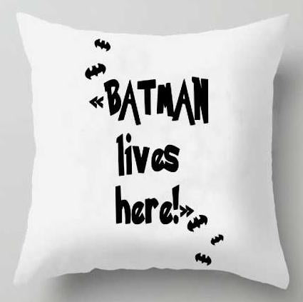 Action Figures Pillow Case  - Batman Lives here- Just Kidding Store