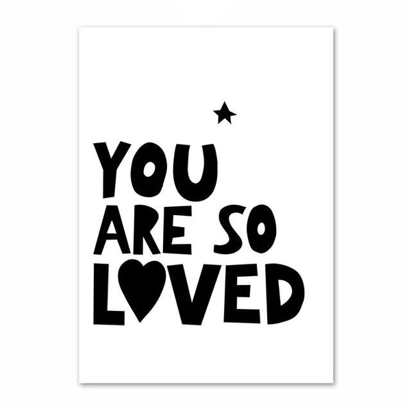 You Are So Loved - Inspiring Monochrome Canvas Paint - Just Kidding Store