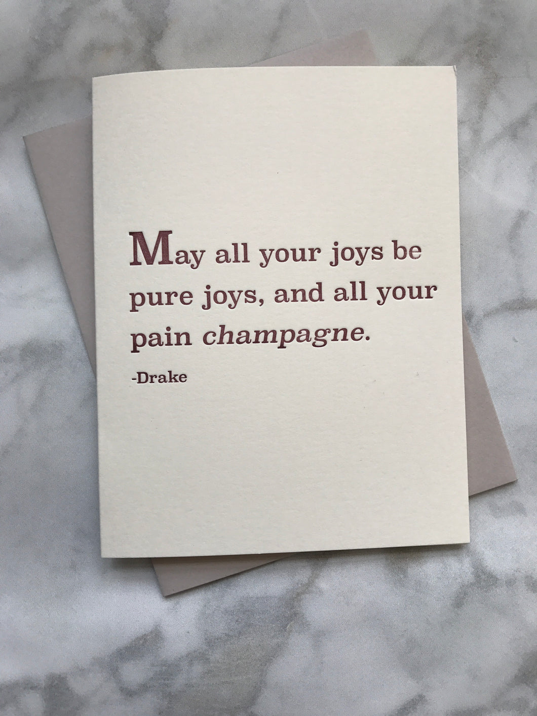 May all your joys be ... champagne.