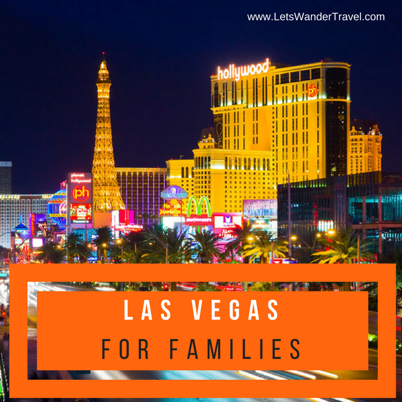 Las Vegas for Families - the MOST fun!