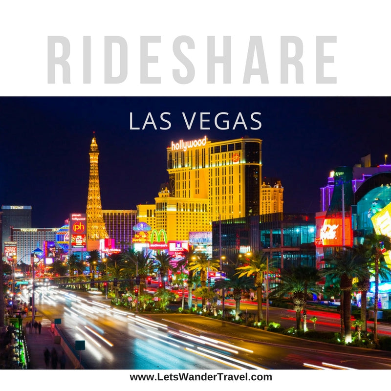Using Ride Share in Las Vegas - Uber or Lyft