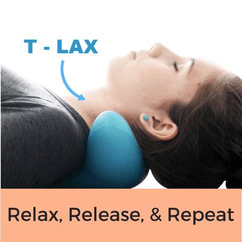 Image of T-LAX  Relieve Stress & Tension in Neck & Shoulder - Goods on Fire