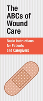 ABCs of Wound Care