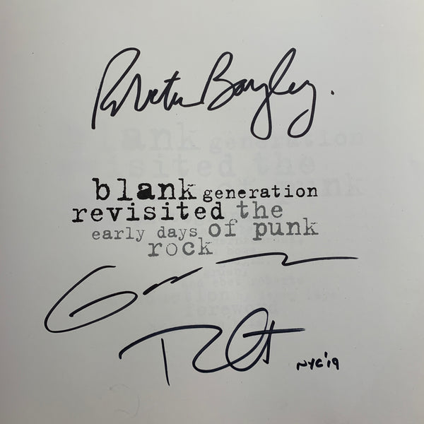 BLANK GENERATION REVISITED BOOK (OUT OF PRINT & SIGNED BY THREE PHOTOGRAPHERS)