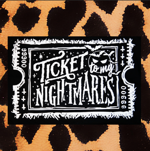 ''TICKET TO MY NIGHTMARES'' PILLOWCASE SET