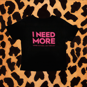 KIDS I NEED MORE T-SHIRT (BLK/PINK)