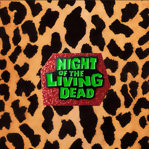 NIGHT OF THE LIVING DEAD ENAMEL PIN