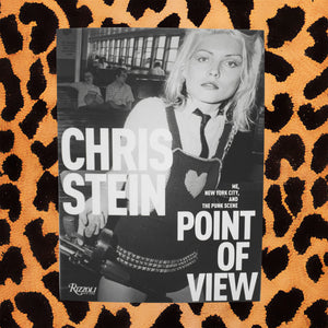 "CHRIS STEIN'S ""POINT OF VIEW"" (SIGNED BY CHRIS STEIN AND DEBBIE HARRY)"