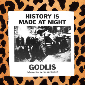 GODLIS 'HISTORY IS MADE AT NIGHT' BOOK