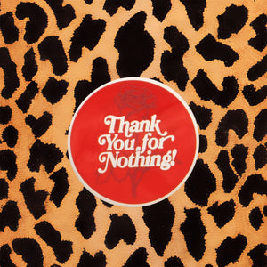"""THANK YOU FOR NOTHING"" ENAMEL PIN"