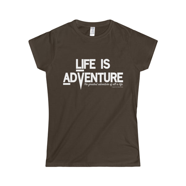 Life is Adventure Softstyle Women's T-Shirt - Legend Cove Trading Company