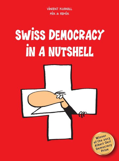 Swiss Democracy in a Nutshell