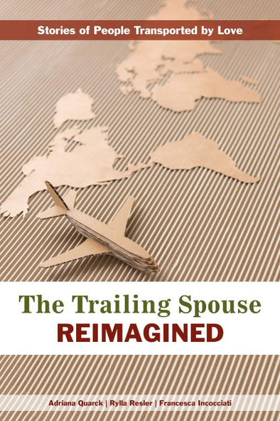 The Trailing Spouse Reimagined