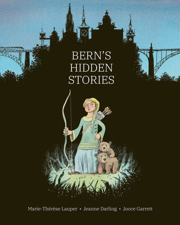 Bern's Hidden Stories