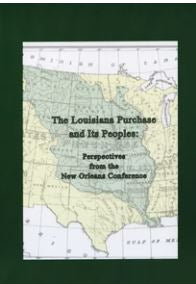The Louisiana Purchase and Its Peoples