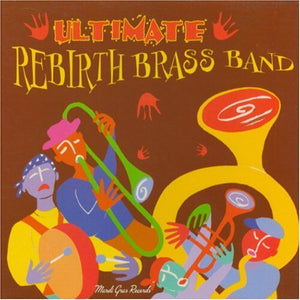 Ultimate Rebirth Brass Band CD