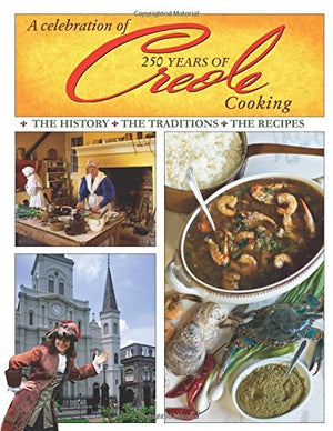 A Celebration of 250 Years of Creole Cooking