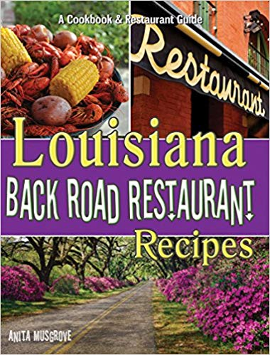 Louisiana Back Road Restaurant Recipes Cookbook