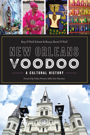 New Orleans Voodoo - A Cultural History