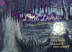 Little Laveau: A Magical Bedtime Story